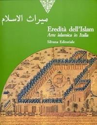 Eredità dell' Islam, arte islamica in Italia: Curatola Giovanni