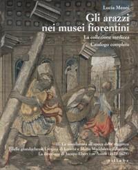 Arazzi nei musei fiorentini. La collezione Medicea.: Meoni Lucia