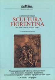 Repertorio della scultura fiorentina del Seicento e: Pratesi Giovanni