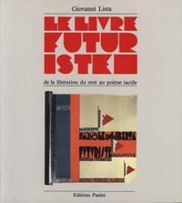 Livre futuriste - de la libération du: Lista Giovanni