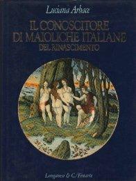 Conoscitore di maioliche italiane del Rinascimento. (Il): Arbace Luciana
