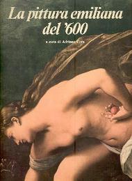 Pittura emiliana del '600. (La): Cera Adriano