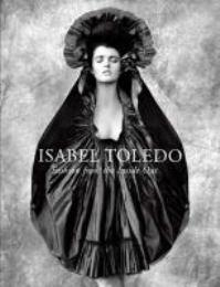 Toledo - Isabel Toledo. Fashion from the: Steele, Mears