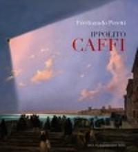 Caffi - Ippolito Caffi: Peretti Ferdinando