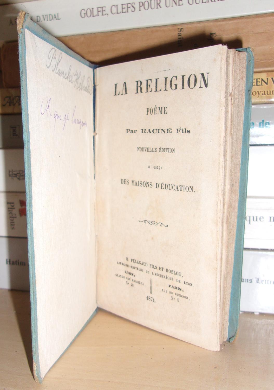 La Religion Poème Par Racine Fils