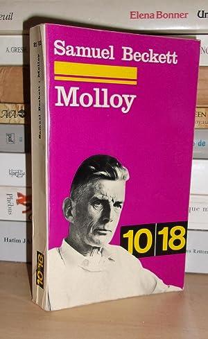 Molloy L'expulsé - Suivi De : Becket: Samuel Beckett -