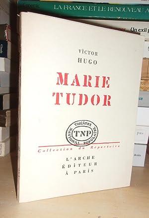 Théâtre National Populaire : Marie Tudor: Victor Hugo
