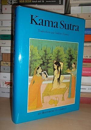 Kama Sutra : Traduit Sur La Première: Isidore Liseux