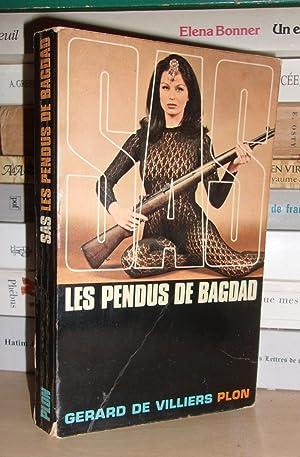 SAS - Les Pendus De Bagdad: Gérard De Villiers