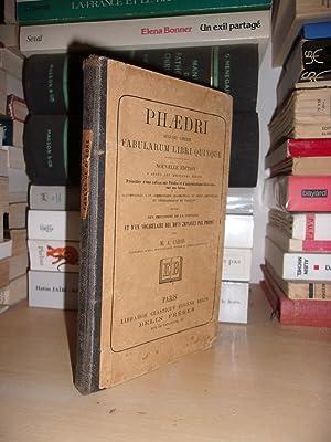 Fabularum Libri Quinque : Précédée D'une Note: Phèdre (Phaedri Augusti