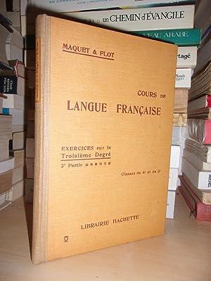 Cours De Langue Française - Rédigé Conformément: C. Maquet -