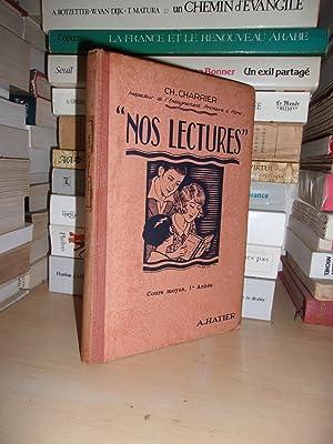 Nos Lectures : Cours Moyen, Diplôme d'Etudes: Ch. Charrier