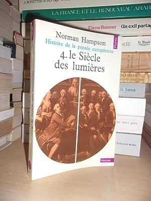 Histoire De La Pensée Européenne - T.4: Norman Hampson