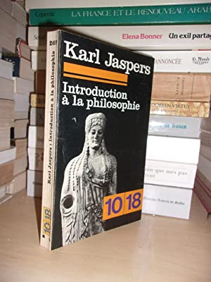 Introduction à La Philosophie - Traduit De: Jaspers Karl