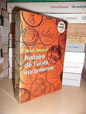 Histoire De L'unité Européenne - T.1 -: Jean Lecerf