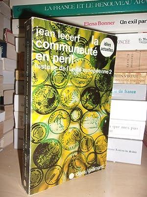 Histoire De L'unité Européenne - T.2 : Jean Lecerf