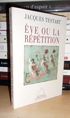EVE OU LA REPETITION