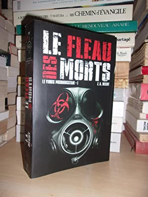 LE VIRUS DE MORNINGSTAR - T.1 : Le Fléau Des Morts