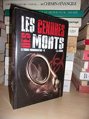 LE VIRUS DE MORNINGSTAR - T.2 : Les Cendres Des Morts