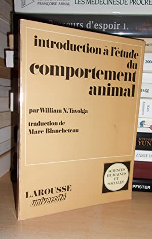 INTRODUCTION A L'ETUDE DU COMPORTEMENT ANIMAL