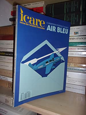 ICARE N°124 : L'Aviation Postale 1, Air Bleu