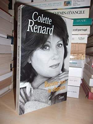 Raconte-Moi Ta Chanson: Colette Renard