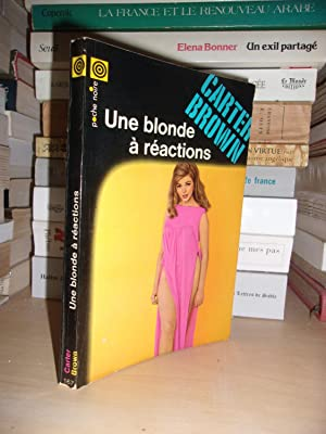 UNE BLONDE A REACTIONS