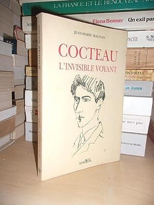 Cocteau - L'Invisible Voyant: Magnan Jean-Marie