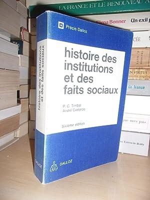 Histoire Des Institutions Publiques et Des Faits: Timbal Pierre-Clément -