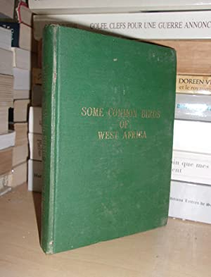 Some Common Birds of West Africa -: W. A. Fairbairn,