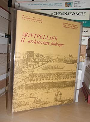 MONTPELLIER - 2 : Architecture Publique