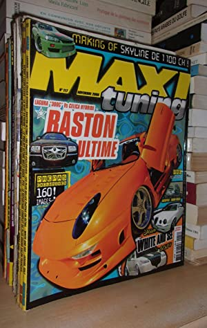 Maxi Tuning - N°117 - Novembre 2006 : Raston Ultime