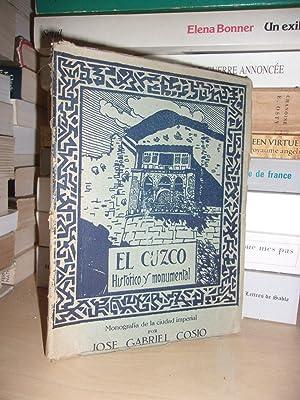 El Cuzco : Historico y Monumental -: Jose Gabriel Cosio