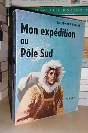 MON EXPEDITION AU POLE SUD