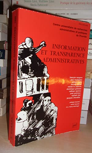 INFORMATION ET TRANSPARENCE ADMINISTRATIVES