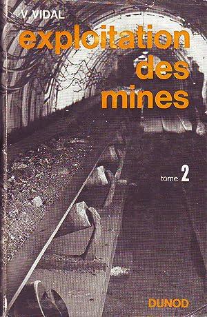 Exploitation Des Mines - T.2 : Transports,: V. Vidal