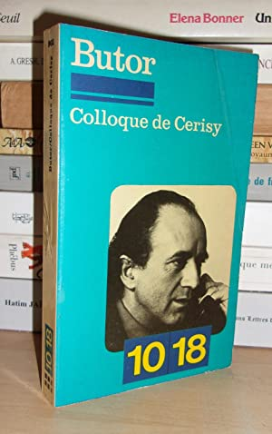 BUTOR : Colloque De Cerisy, Sous La Direction De Georges Raillard