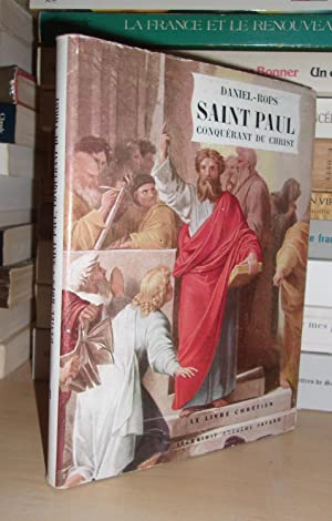 SAINT PAUL : Conquérant Du Christ