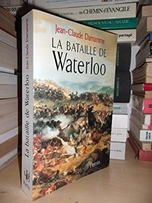 LA BATAILLE WATERLOO