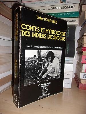 Contes et Mythologie Des Indiens Lacandons : Didier Boremanse