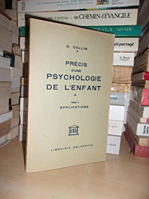 PRECIS DE PSYCHOLOGIE DE L'ENFANT - T.2 : Applications