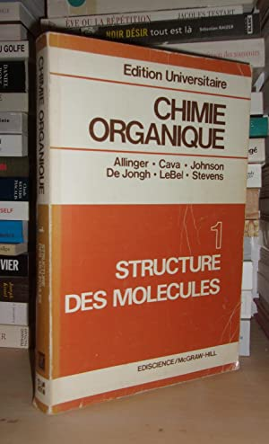 CHIMIE ORGANIQUE - Vol. 1 : Structures: Collectif : (Norman