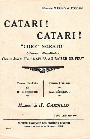 Catari Catari ! - Core Ngrato - Chanson Napolitaine, Chantée Dans Le Film Naples Au Baiser De Feu :...