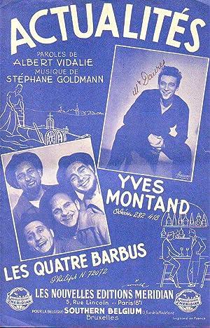 Actualités : Yves Montand, Les Quatre Barbus: Collectif (Vidalie -
