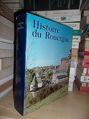 Histoire Du Rouergue : Publié Sous La: Collectif (Enjalbert Henri)