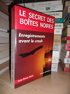 LE SECRET DES BOITES NOIRES : Enregistrement Avant Le Crash