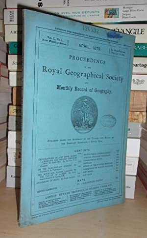 GEOGRAPHICAL SOCIETY & MONTHLY RECORD OF GEOGRAPHY : Vol. I, no. 4 - April 1879 : Edited By the A...