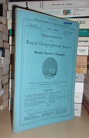 GEOGRAPHICAL SOCIETY & MONTHLY RECORD OF GEOGRAPHY : Vol. I, no. 5 - May 1879 : Edited By the Ass...