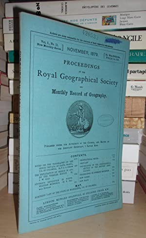 GEOGRAPHICAL SOCIETY & MONTHLY RECORD OF GEOGRAPHY : Vol. I, no. 11 - November 1879 : Edited By t...
