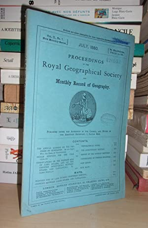 GEOGRAPHICAL SOCIETY & MONTHLY RECORD OF GEOGRAPHY : Vol. II, no. 7 - July 1880 : Edited By the A...
